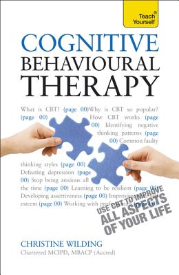 Cognitive Behavioural Therapy By Wilding, Christine/ Milne, Aileen
