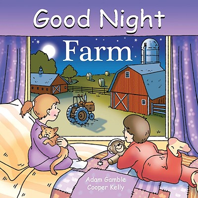 Good Night Farm By Gamble, Adam/ Kelly, Cooper (ILT)